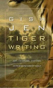 Tiger Writing by Gish Jen
