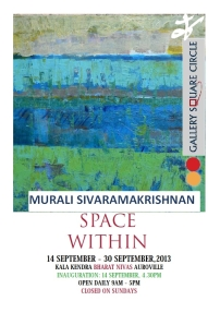 Invitation to my solo exhibition at Auroville 14-30 Sep 2013